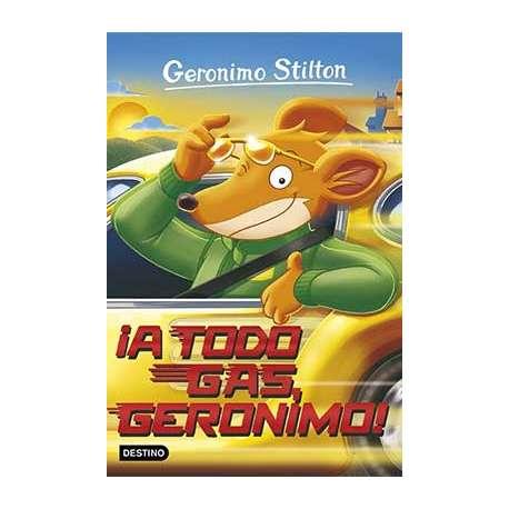GERONIMO STILTON: ¡A TODO GAS, GERONIMO!