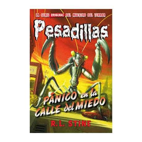 PESADILLAS 9. PÁNICO EN LA CALLE DEL MIEDO